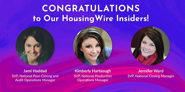 Congratulations on our Housing Wire Insiders!