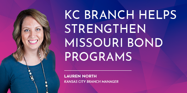 KC Branch helps strengthen Missouri bond programs